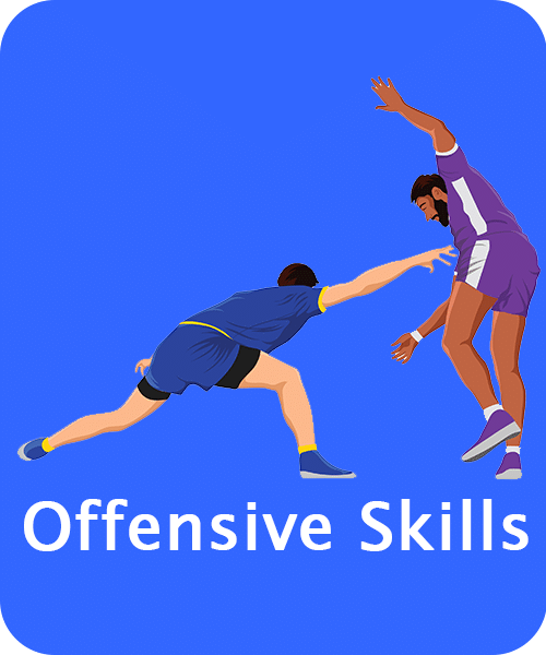 Kabaddi Offensive Skills